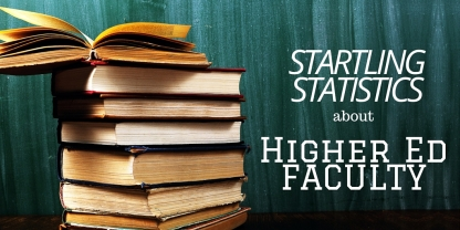 Startling Statistics about University Faculty